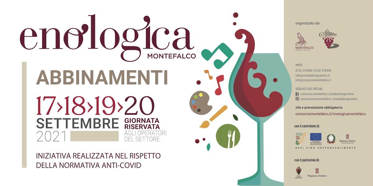 Enologica Montefalco, Abbinamenti - Dal 17 al 20 settembre 2021 l'evento dedicato al vino in abbinamento al cibo, all'arte e alla musica organizzato dal Consorzio Tutela Vini Montefalco e La Strada del Sagrantino.